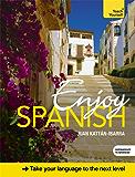 Enjoy Spanish Intermediate to Upper Intermediate Course: Kindle Enhanced Edition (English Edition)