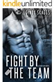 Fight By The Team (Team Fear Book 2)