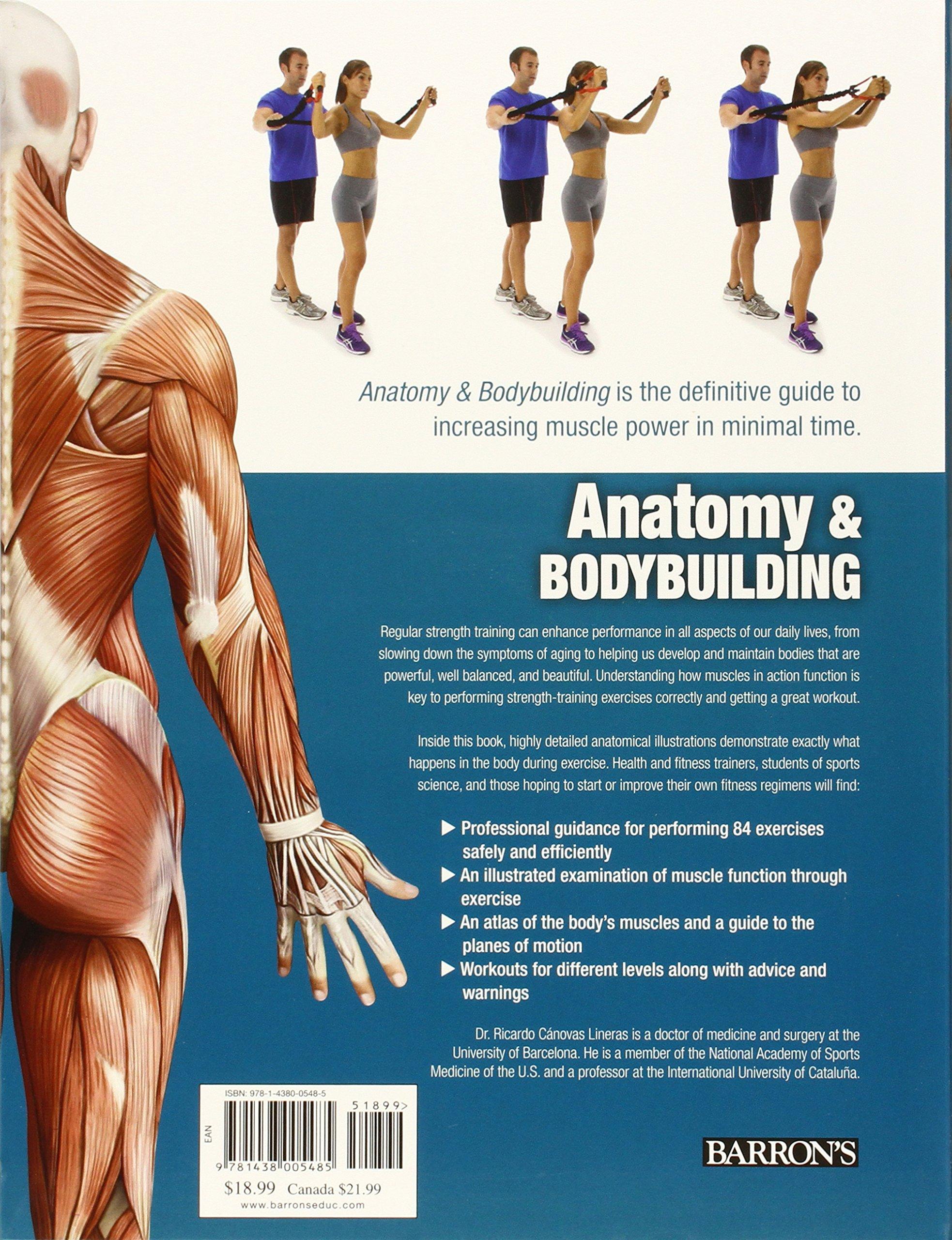 Anatomy & Bodybuilding: A Complete Visual Guide: Ricardo Canovas ...