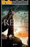 Rebel. Il tradimento