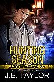 Hunting Season: A Steve Williams Novel (The Steve Williams Series Book 3)