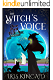 The Witch's Voice (A Cozy Witch Mystery) (One Part Witch Book 3)