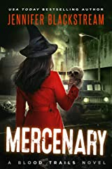 Mercenary (Blood Trails Book 5) Kindle Edition