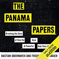 The Panama Papers: How the World's Rich and Powerful Hide Their Money