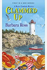 Clammed Up (A Maine Clambake Mystery Book 1) Kindle Edition