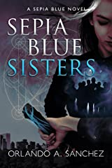 Sepia Blue-Sisters: Sepia Blue Book 2 Kindle Edition