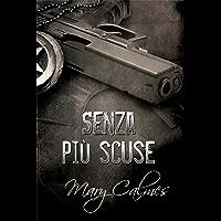 Senza più scuse (Marshals (Italiano) Vol. 1) (Italian Edition) book cover