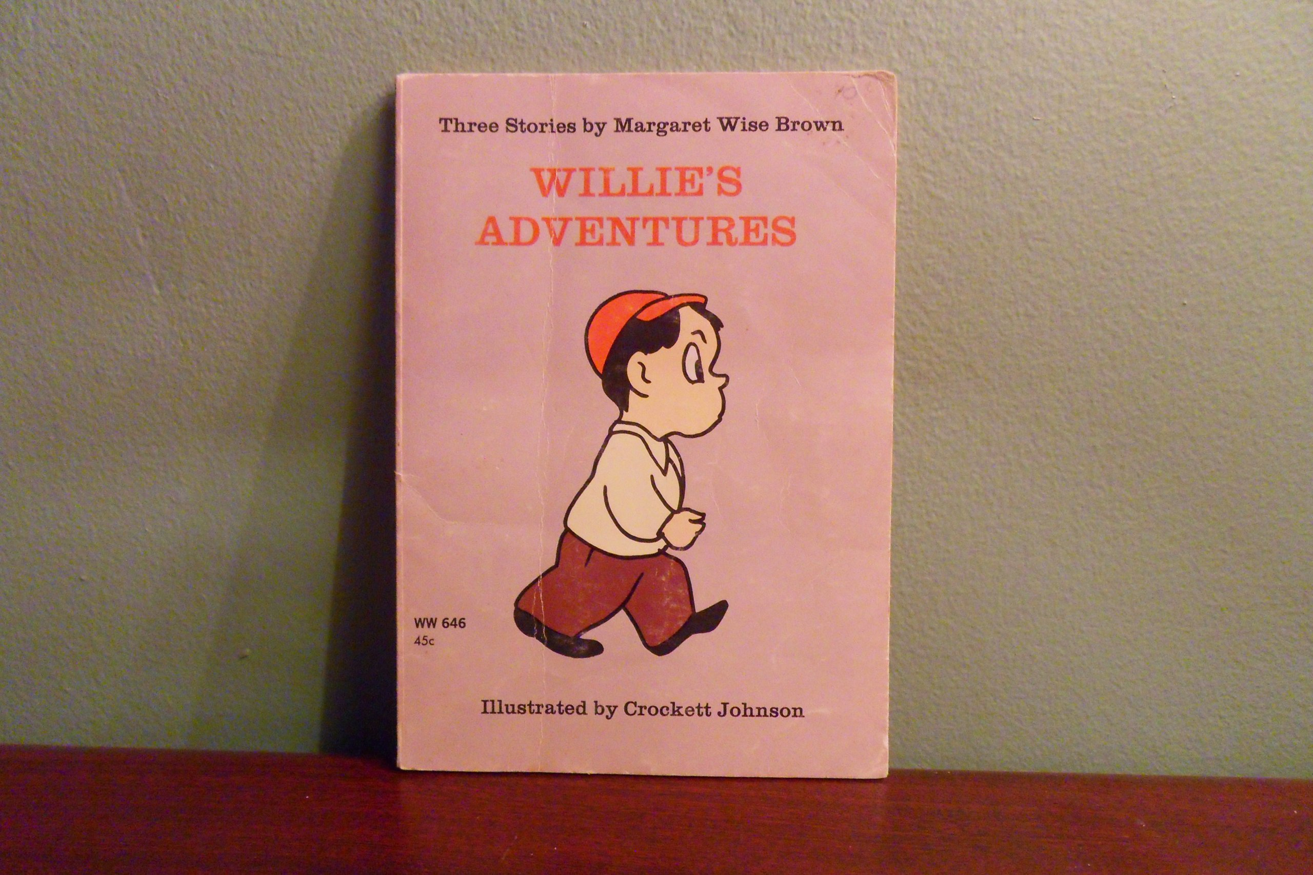 Willie's Adventures, Margaret Wise Brown