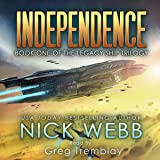 Independence: The Legacy Ship Trilogy, Book 1