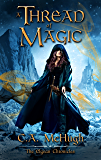 A Thread of Magic (The Elgean Chronicles Book 0)