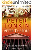 After The Ides (Caesar's Spies Book 2)