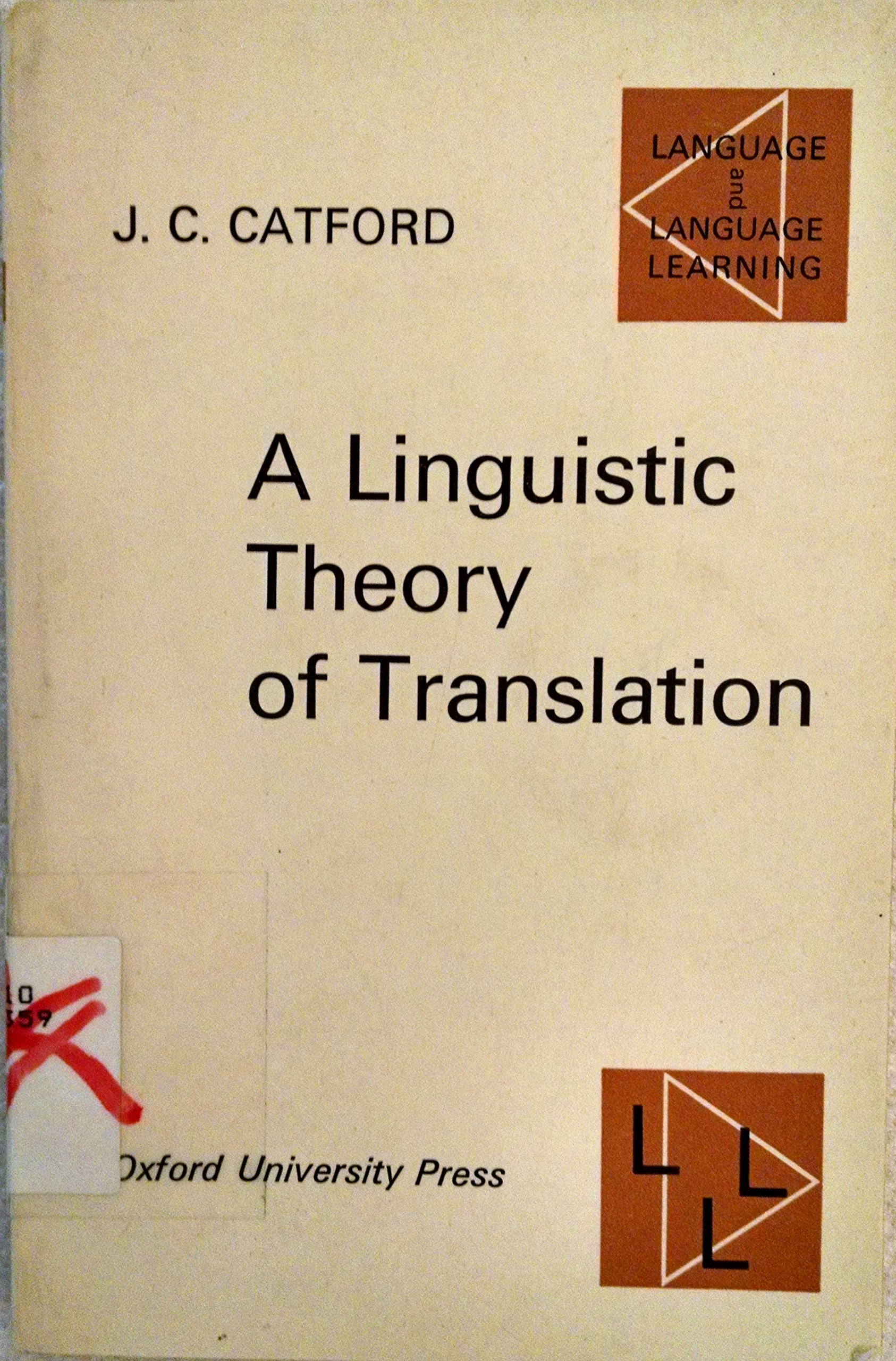 a linguistic theory of translation an essay in applied a linguistic theory of translation an essay in applied linguistics catford j c 9780194370189 amazon com books