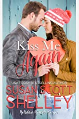 Kiss Me Again (Holiday Hearts Book 1)