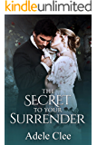 The Secret To Your Surrender