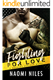 Fighting For Love - A Standalone Novel (A Bad Boy Sports Romance Love Story) (Burbank Brothers, Book #5)