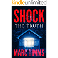 Shock: The Truth - A Gripping Mystery Suspense Medical Thriller (Book 2 of 5) (English Edition)