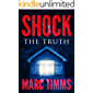 Shock: The Truth - A Gripping Mystery Suspense Medical Thriller (Book 2 of 5)