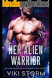 Her Alien Warrior (Exiled Warriors of Planet Virix Book 1)