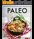 Paleo - Das Kochbuch: Iss Dich gesund!