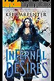 Infernal Desires (Queen of the Damned Book 3)