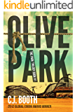 Olive Park: Absolutely gripping cold case mystery with unputdownable suspense (The Park Trilogy Book 1)