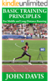 Basic Training Principles for Middle and Long-Distance Running
