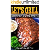 Let's Grill! Kentucky's Best BBQ Recipes (Let's Grill)