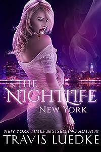 The Nightlife New York (Paranormal Vampire Romance) (The Nightlife Series Book 1)