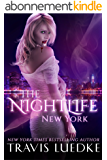 The Nightlife New York (Paranormal Romance Series) (The Nightlife Series Book 1) (English Edition)