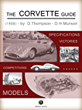 The CORVETTE Guide (History of the Automobile)