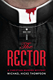 The Rector: A Christian Murder Mystery (The Solo series--Christian murder mysteries with a side of theology Book 1)