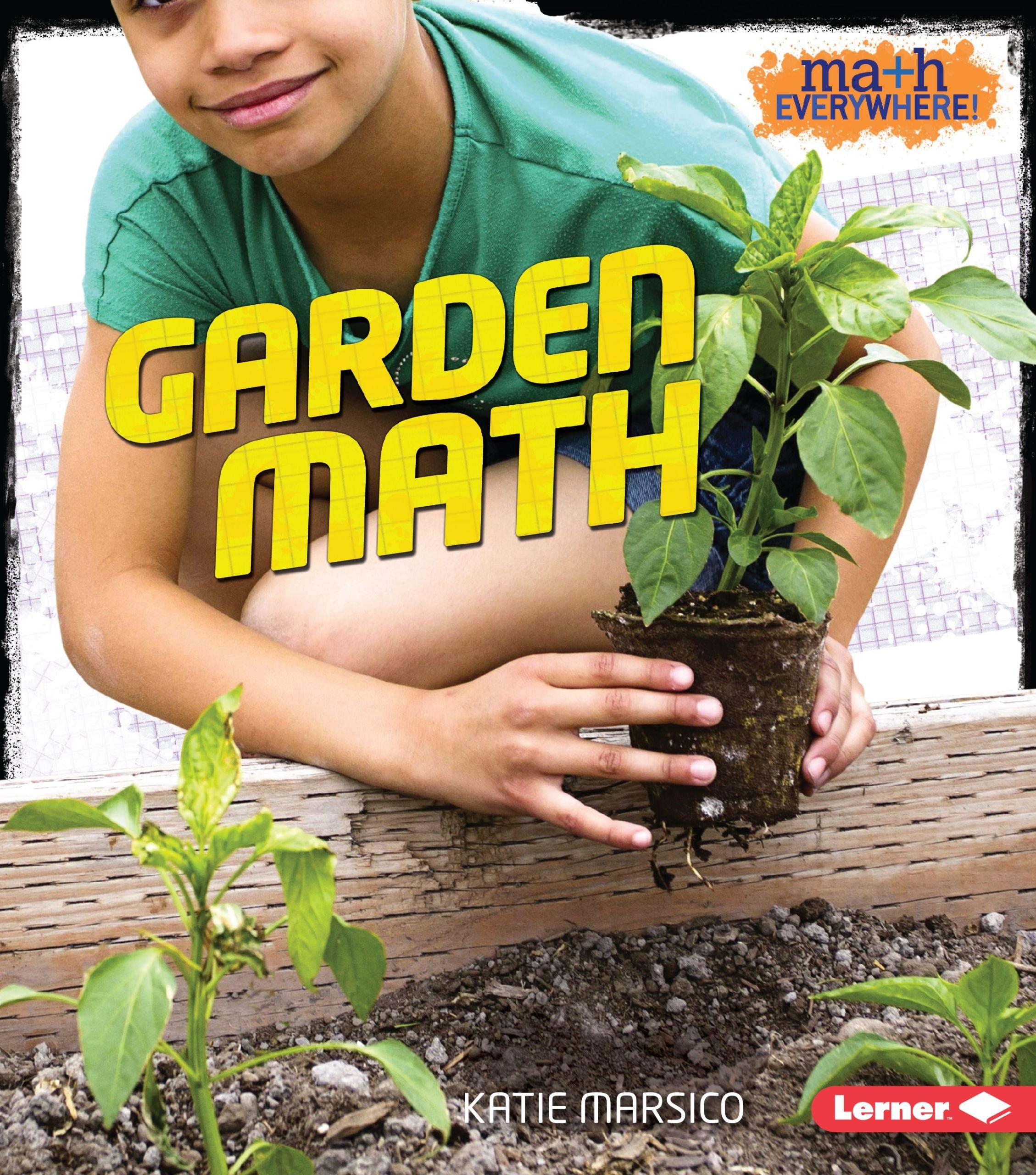 Garden Math (Math Everywhere!)