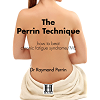 The Perrin Technique: how to beat chronic fatigue syndrome/ME
