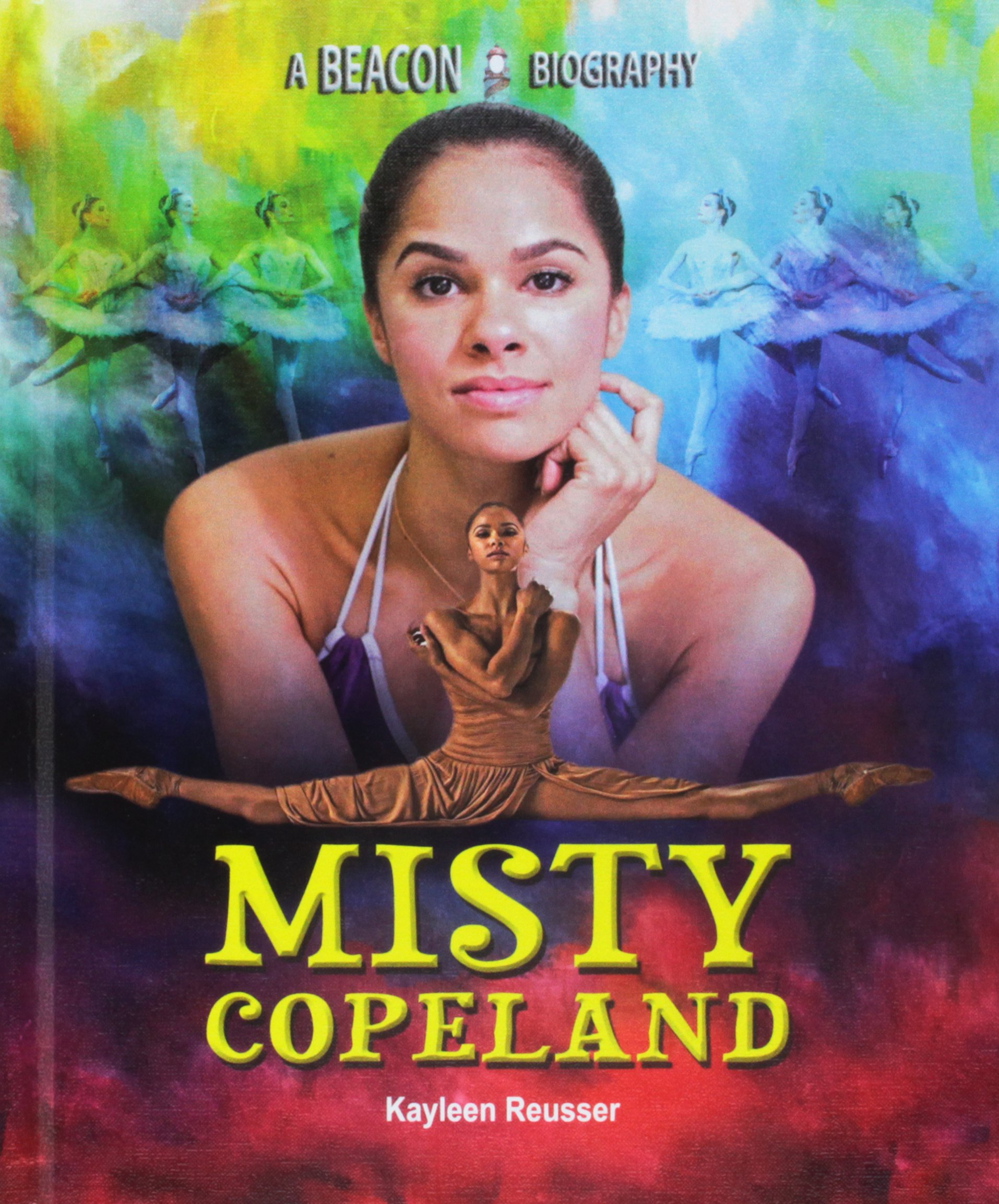 Misty Copeland (Beacon Biography)