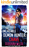 The Unlikeable Demon Hunter: Crave: A Devilishly Funny Urban Fantasy Romance (Nava Katz Book 4)