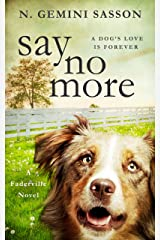Say No More (The Faderville Novels Book 1) Kindle Edition