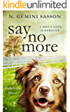 Say No More (The Faderville Novels Book 1)