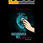 Radiografía del deseo: Romance erótico y ficción médica. (En cuerpo y alma nº 1)