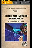 Vinte mil léguas submarinas (Clássicos em 80 páginas)