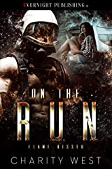 On the Run (Flame Kissed Book 2)