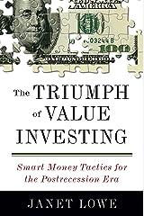 The Triumph of Value Investing: Smart Money Tactics for the Postrecession Era Kindle Edition