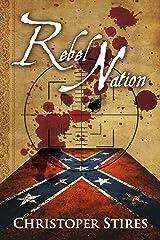 Rebel Nation Kindle Edition