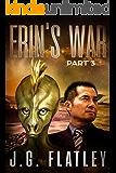 Erin's War: Part 3