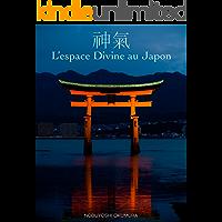 L'espace Divine au Japon (French Edition)