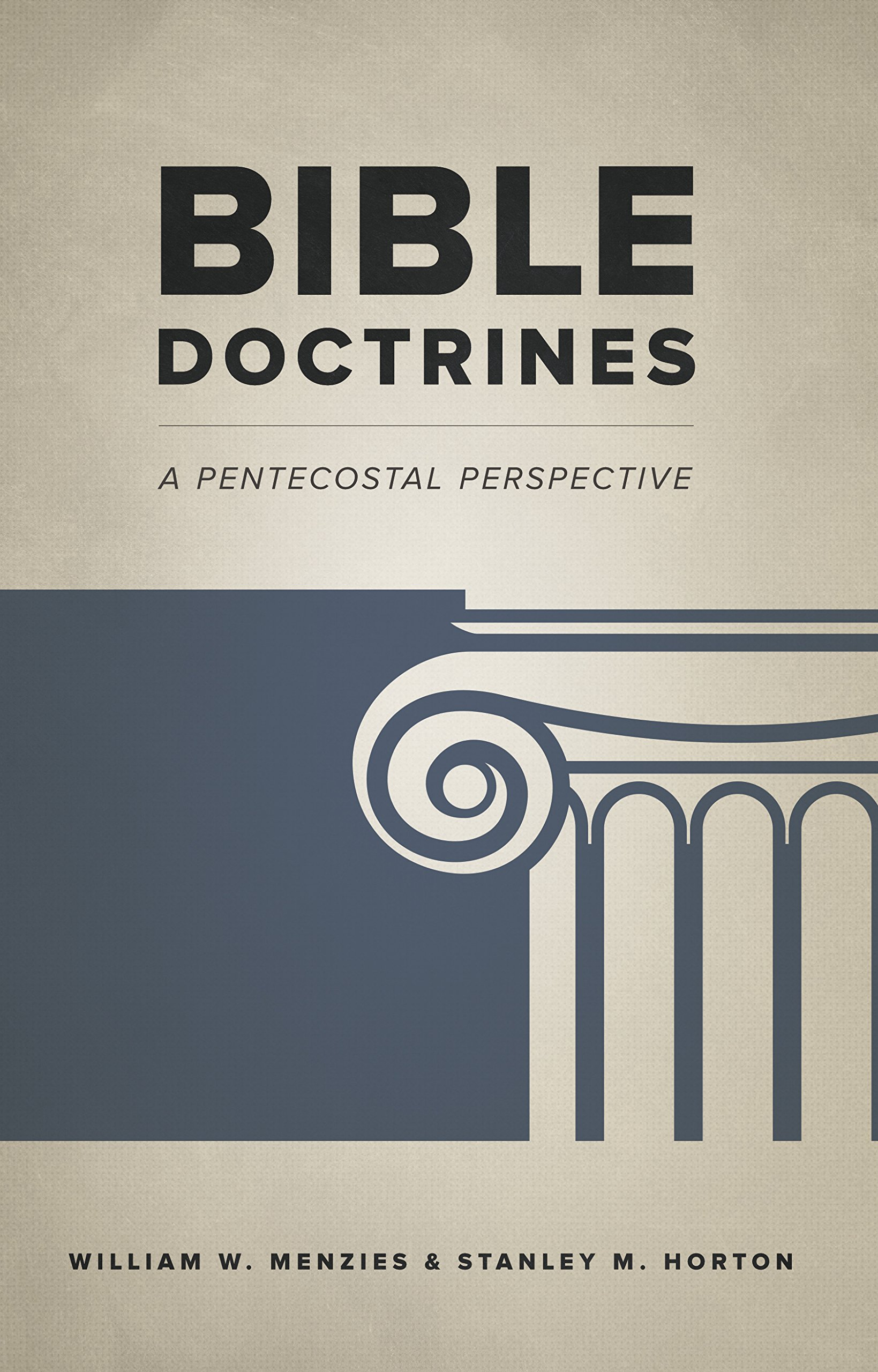 Bible Doctrines: A Pentecostal Perspective: William W