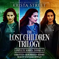The Lost Children Trilogy: Complete Series, Books 1-3