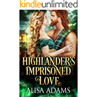 Highlander's Imprisoned Love: A Medieval Scottish Historical Romance Book