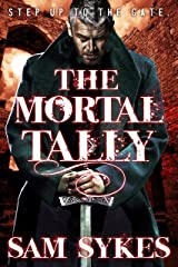 The Mortal Tally (Bring Down Heaven series Book 2) Kindle Edition