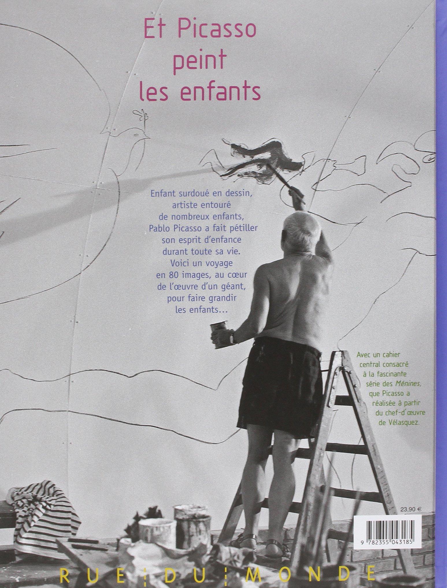 Et Picasso peint les enfants: Alain Serres: 9782355043185: Amazon ...