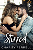 Stirred (Twisted Fox Book 1)
